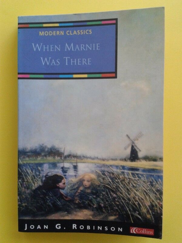 When Marnie Was There - Joan. G. Robinson.