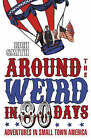 Around the Weird In 80 Days by Rich Smith (Paperback, 2008)