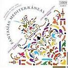 Fantasías Mediterráneas: Spanish Music for Clarinet and Piano (1997)