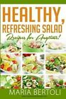 Healthy Refreshing Salad Recipes for Anytime by Maria Bertoli (Paperback / softback, 2014)