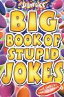 Smarties Big Book of Stupid Jokes by Michael Powell (Paperback, 2003)
