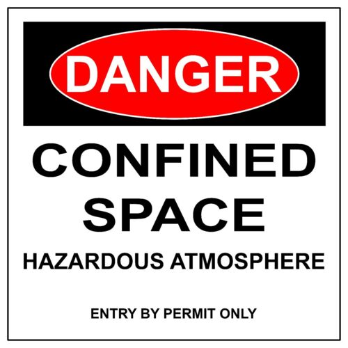 Metal//Aluminium Safety Warning UV Print Signs Danger Confined Space Sign