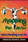 Shopping for Jesus: Faith in Marketing in the USA by New Academia Publishing, LLC (Paperback, 2008)
