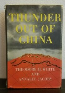 Thunder-Out-Of-China-Theodore-White-amp-Annalee-Jacoby-1946-Book-Of-The-Month-Ed