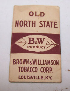 OLD NORTH STATE Cigarette Rolling Papers BROWN & WILLIAMSON TOBACCO Louisville | eBay