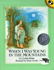 When I Was Young in the Mountains by Cynthia Rylant (1993, Paperback)