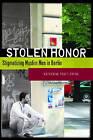 Stolen Honor: Stigmatizing Muslim Men in Berlin by Katherine Pratt Ewing (Paperback, 2008)