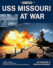 USS Missouri at War by Kit Bonner (Paperback, 2008)