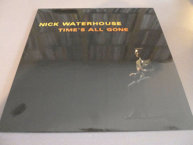 Nick Waterhouse - Time's All Gone - LP Vinyl /// Neu
