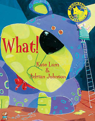What! by Kate Lum (Paperback, 2008)