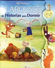 Mi Primer Larousse de Historias para Dormir: My First Larousse: Bedtime Stories