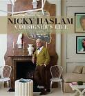 Nicky Haslam: A Designer's Life by Nicky Haslam (Hardback, 2015)