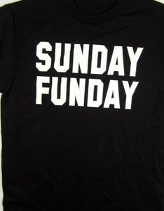 28083582d Sunday Funday T shirt Tee Funny Worst Day Fun Day Small- 5XL   eBay