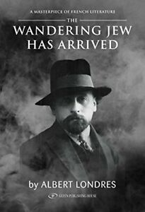Wandering Jew Has Arrived by Albert Londres Book The Fast Free Shipping