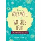 Barbour Publishing 08911X From Gods Word to a Womans Heart Jul