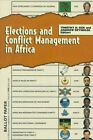 Elections and Conflict Management in Africa by United States Institute of Peace Press (Paperback, 1998)