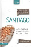 Comentario Biblico Con Aplicacion Nvi Santiago: Del Texto Biblico A Una Aplicaci
