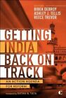 Getting India Back on Track: An Action Agenda for Reform by Brookings Institution (Paperback, 2014)