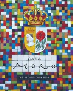 Casa-Moro-The-Second-Cookbook-Clark-Samantha-0091894492