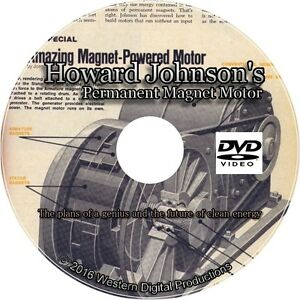 129e0a4a173 Image is loading DVD-Inventor-Howard-Johnson-Permanent-Magnet-Motor-Plans-