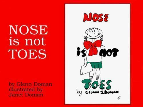 Nose Is Not Toes by Glenn Doman