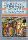 Portrait of the Family within the Total Economy: A Study in Longrun Dynamics, Australia 1788-1990 by Graeme Snooks (Hardback, 1994)