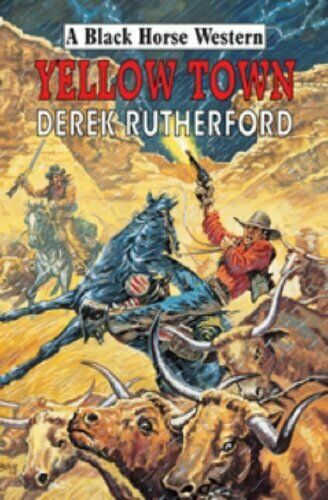 Yellow Town,Derek Rutherford