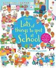 Lots of Things to Spot at School by Katie Daynes (Paperback, 2014)
