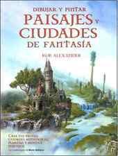 DIBUJAR Y PINTAR PAISAJES Y CIUDADES DE FANTASÍA, IN SPANISH.