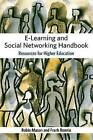 NEW The E-learning and Social Networking Handbook Resources for Higher Education