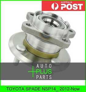 Fits-TOYOTA-SPADE-NSP14-2012-Now-Rear-Wheel-Bearing-Hub