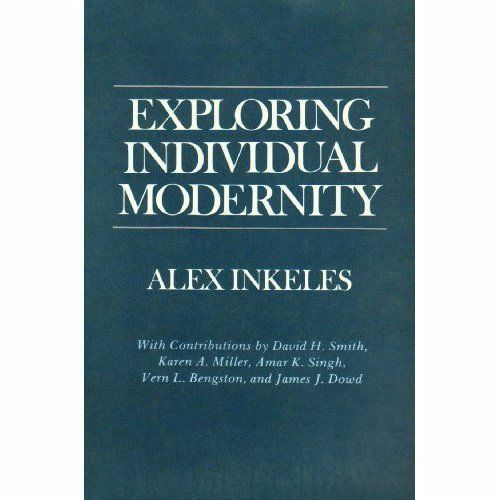 Exploring Individual Modernity by Inkeles, Alex