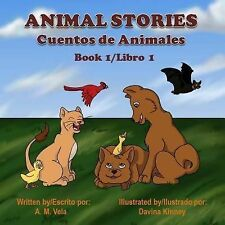 Book 1/Libro 1: Animal Stories : Cuentos de Animales (2013, Paperback)