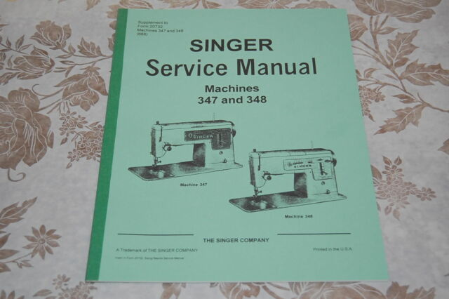 Professional Full Edition Service Manual For SINGER 40 And 40 Impressive Singer 347 Sewing Machine Instruction Manual