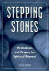 Stepping Stones: Meditations and Prayers for Spiritual Renewal by Cecile Bauer (Paperback, 2000)