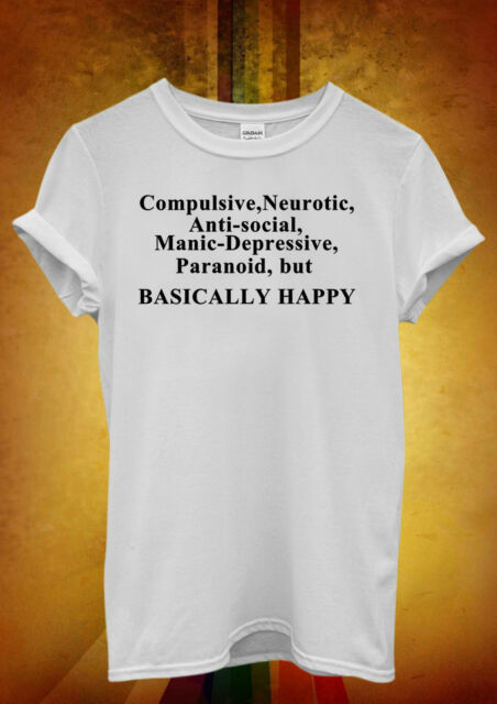 Basically Happy Sad Angry Hipster Men Women Unisex T Shirt Tank Top Vest 771