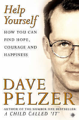 """""""AS NEW"""" Pelzer, Dave, Help Yourself: How you can find hope, courage and happine"""