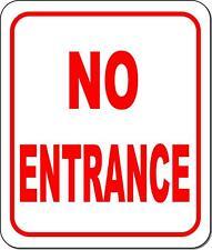 No Entrance Metal Outdoor Sign Long Lasting