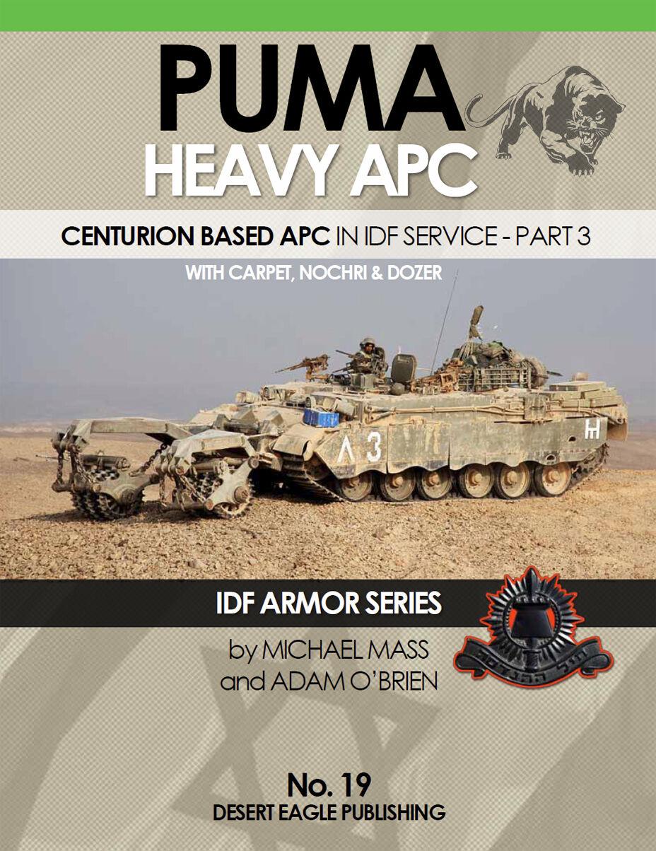 IDF ARMOR SERIES - No.19 Puma heavy APC - Centurion based APC in IDF part 3