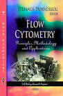 Flow Cytometry: Principles, Methodology & Applications by Nova Science Publishers Inc (Hardback, 2013)