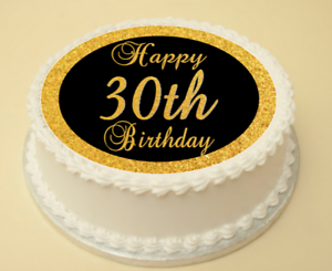 Image Is Loading 30th BLACK Amp GOLD BIRTHDAY EDIBLE CAKE