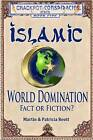 Islamic World Domination, Fact or Fiction? by Patricia Reott, Martin Reott (Paperback / softback, 2012)