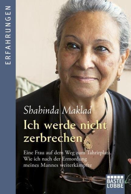 Ich werde nicht zerbrechen von Shahinda Maklad UNGELESEN