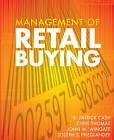 Management of Retail Buying by Joseph S. Friedlander, John Williams Wingate, R.Patrick Cash, Chris Thomas (Paperback, 2005)