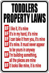 Metal-Sign-Toddler-Property-Laws-8-x-12-Aluminum-S118