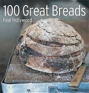 100-Great-Breads-Artisanal-homemade-Food-amp-Drink-General-English