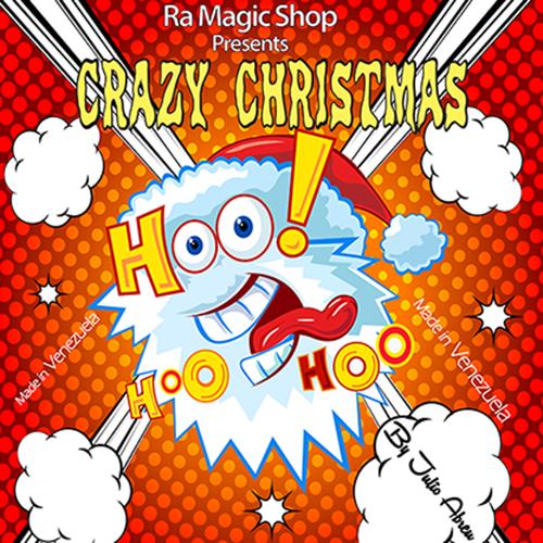 Crazy Christmas (Crazy Carrosso Version) by Julio Abreu and Ra Magic