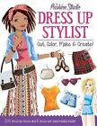 Dressing Up Stylist: Cut, Color, Make & Create! by Nancy Lambert (Paperback / softback, 2016)