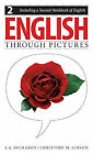 English Through Pictures: Bk. 2 by I. A. Richards, Christine M. Gibson (Paperback, 2005)