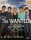The Wanted: Me & You: The Unofficial Guide by Posy Edwards (Hardback, 2010)